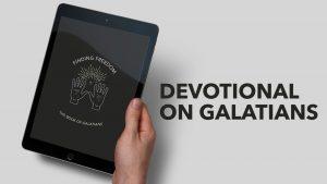 Galatians Devotional